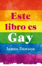 este libro es gay james dawson 9788496886407
