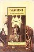 wahini: la vida de una joven india-9788497162807