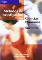 metodos de investigacion en ciencias humanas y sociales-jose luis losada-rafael lopez-feal-9788497321907