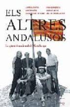 els altres andalusos: la qüestio nacional de catalunya-9788497343107