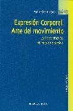 expresion corporal. arte del movimiento-mercedes ridocci-9788497429207