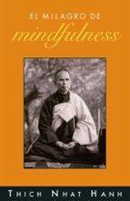 el milagro de mindfulness-thich nhat hanh-9788497542807