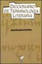 diccionario de terminologia literaria emma gonzalez de gambier 9788497560207