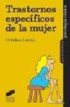 trastornos especificos de la mujer-cristina larroy garcia-9788497561907