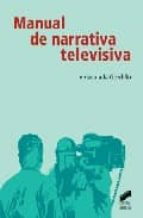 manual de narrativa televisiva inmaculada gordillo 9788497566407