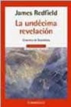 la undecima revelacion james redfield 9788497593007