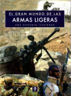 el gran mundo de las armas ligeras-chris mcnab-9788497942607