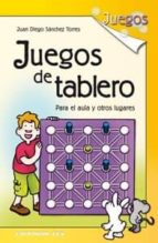 juegos de tablero juan diego sanchez torres 9788498422207