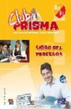 club prisma a2 b1 (libro del profesor) 9788498480207