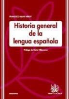 historia general de la lengua española-francisco abad nebot-9788498762907