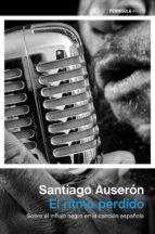 el ritmo perdido-santiago auseron-9788499423807