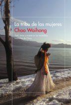 la tribu de las mujeres (ebook)-choo waihong-9788499427607