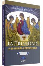 la trinidad y un mundo entrelazado-john polkinghorne-9788499459707