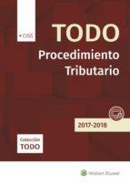 todo procedimiento tributario 2017-2018-9788499540207