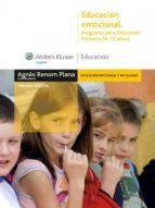 educación emocional. programa para educación primaria (6-12 años) (ebook)-agnes renom plana-9788499870007