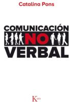 comunicación no verbal catalina pons freixas 9788499884707