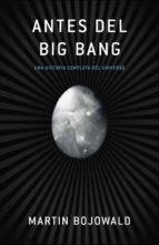 antes del big bang (ebook) martin bojowald 9788499920207