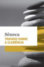 tratado sobre a clemência (ebook) 9788532645807
