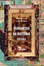perguntas da história (ebook)-denilson cássio de silva-9788587740007