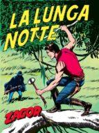 zagor. la lunga notte (ebook) 9788869611407