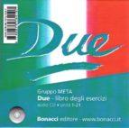 due, 1 cd audio libro degli eserciczi: unita 1-21 - nivel b1-c1-9788875734107