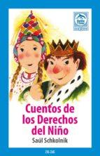cuentos de los derechos del niño (ebook)-saúl schkolnik-9789561221307