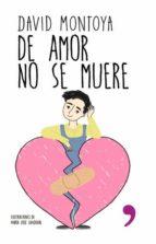 de amor no se muere (ebook)-david montoya-9789569958007