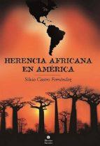 herencia africana en américa (ebook)-silvio castro fernández-9789590618307