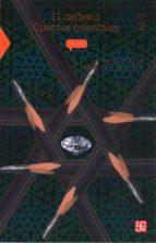 el carbono: cuentos orientales-pedro bosch-9789681666507