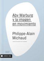 aby warburg y la imagen en movimiento-9789874633507
