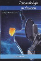 fonoaudiología para locución rodrigo m. jerez 9789875702707