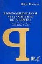 responsabilidad penal en la estructura de la empresa. imputacion juridico penal sobre la base de roles rafael berruez 9789974578807