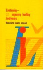 lietuviu ispanu kalbu zodynas= diccionario lituano español alfonso rascon 9789986465607