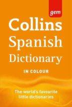 collins gem spanish dictionary (9 rev ed)-9780007437917