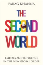 the second world (ebook) parag khanna 9780141930817