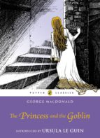 the princess and the goblin (ebook) george macdonald 9780141963617