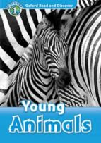 oxford read and discover 1. young animals (+ mp3) 9780194021517