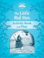 classic tales 1: the little red hen: activity book (2nd ed.) 9780194238717
