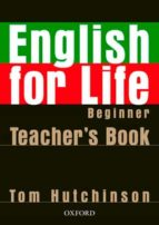 english for life beginner teacher s pack t. hutchinson 9780194306317