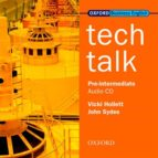 tech talk pre intermediate: tech talk pre int class cd: class audio cd pre intermediate lev (science technical) vicki hollett 9780194574617
