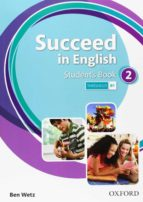 succeed in english 2 student book   ed 2013 9780194844017