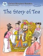 the story of tea (oxford storyland readers 12)-9780195969917