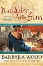 daughter of the sun-barbara wood-9780312947217