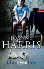 blueeyed boy-joanne harris-9780385609517