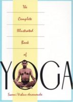 the complete illustrated book of yoga swami vishnudevananda 9780517884317