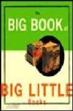 The big book of big little FB2 EPUB por Bill boeden 978-0811817417