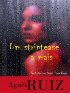 um striptease a mais (ebook)-agnès ruiz-9781507189917