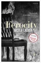 ferocity nicola lagioia 9781609453817