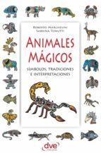 animales mágicos (ebook) roberto marchesini sabrina tonutti 9781683254317