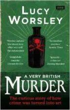 El libro de A very british murder autor LUCY WORSLEY PDF!